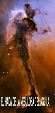 El Hada de la Nebulosa del AGuila