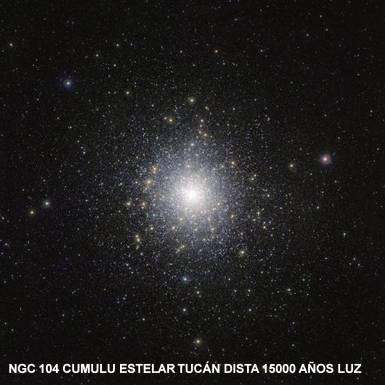 NGC 104 Cumulo Tucan 15000.A.Luz