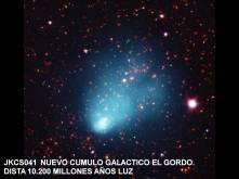 NUEVO CUMULO GALACTICO EL GORDO
