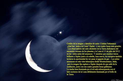 Que hay junto a la Luna 15 de Julio del 2012